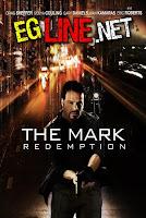 مشاهدة فيلم The Mark Redemption