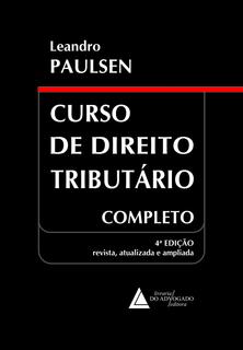 Curso de Direito Tributário Completo 4 Edição Leandro Paulsen