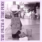 Heavy Glow: The Filth & The Fury EP