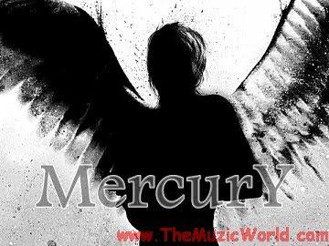 ANDHERA : MERCURY