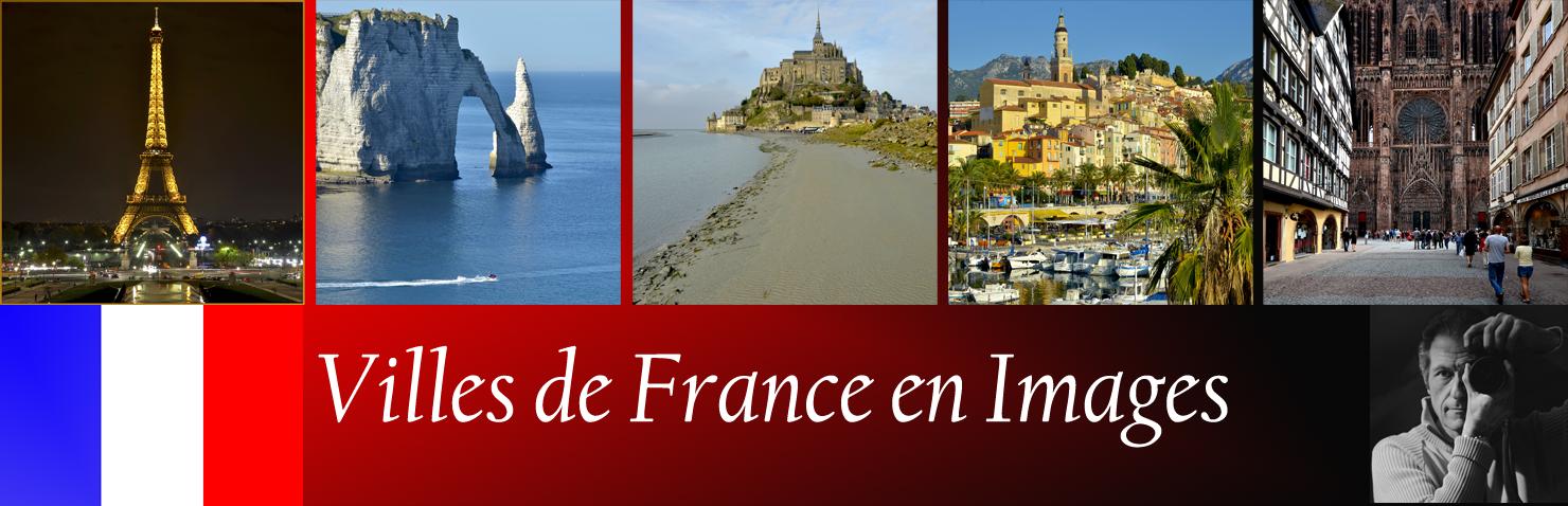 Villes de France en Images...
