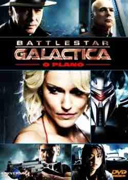 Filme Battlestar Galactica   O Plano   Dual Audio