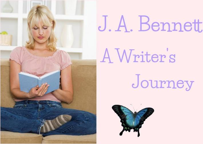 J.A. Bennett, A Writer&#39;s Journey