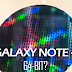 Will the Samsung Galaxy Note 4 have a 64 bit processor? (Part 2 of 3)