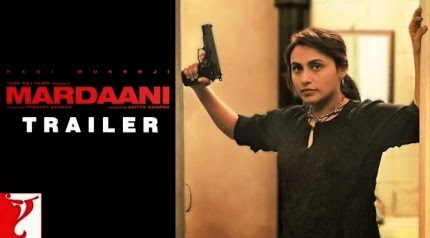 Mardaani (2014) Official Theatrical Trailer Watch Online