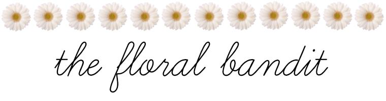 the floral bandit