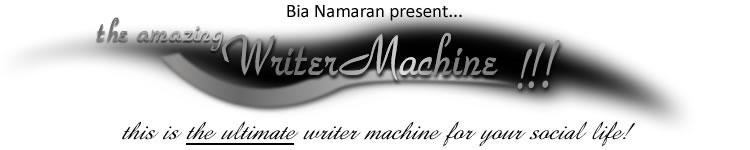 the amazing Writer Machine!