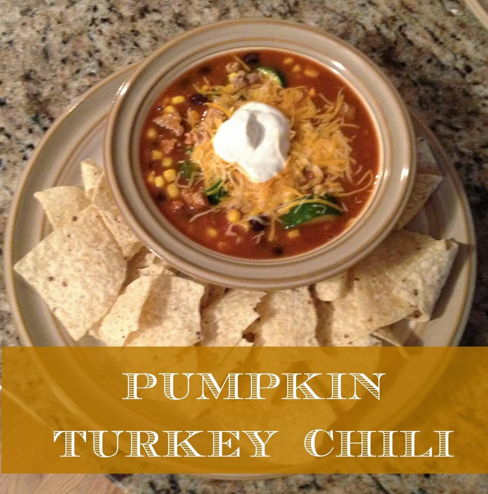 With a Faithful Heart: Pumpkin Turkey Chili