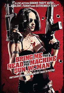 Nữ Sát Thủ Gợi Cảm -  Bring Me the Head of the Machine Gun Woman
