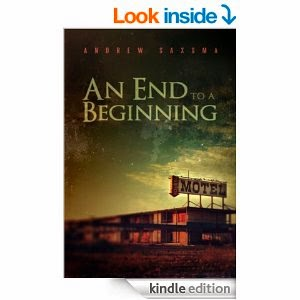Andrew Saxsma's An End to a Beginning