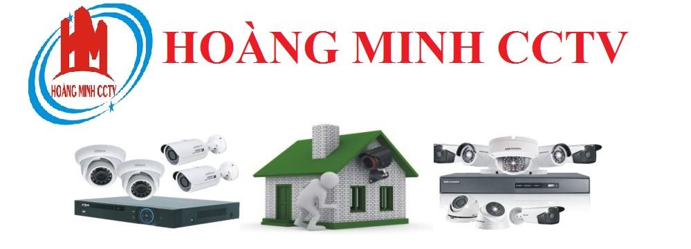 Hoàng Minh CCTV Giám Sát An Toàn Niềm Tin Trao Nhận