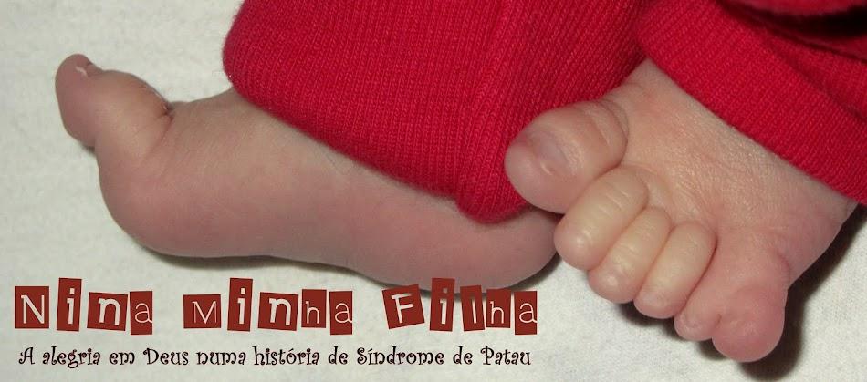 Nina Minha Filha | A alegria em Deus numa história de síndrome de Patau