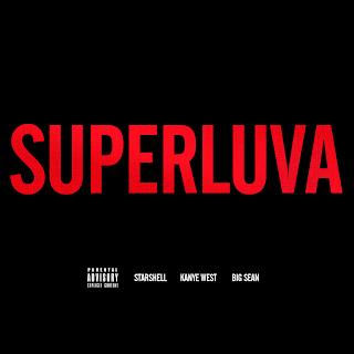 Starshell - Superluva Ft Kanye West & Big Sean