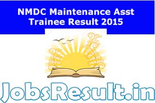 NMDC Maintenance Asst Trainee Result 2015