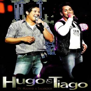 3f75 Download   Hugo & Tiago   De Madri a Salvador (2011)