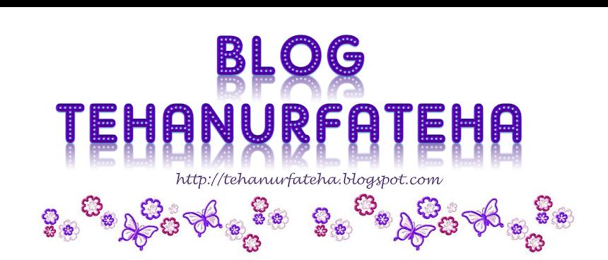 Blog ✿TehaNurFateha✿