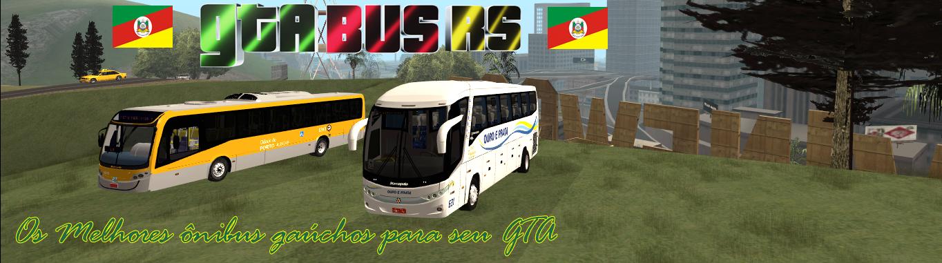 GTA BUS Rio Grande do Sul - Os melhores ônibus gaúchos para seu gta