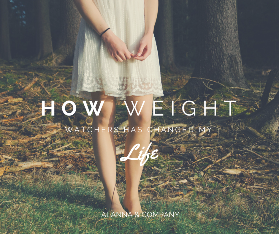 Alanna & Company: How Weight Watchers Has Changed my Life
