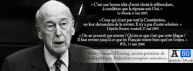 Citation de Giscard sur la constitution européenne qui veut faire revoter les français