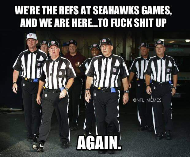 #seahawkshaters #nfl #nflrefs.- we're the refs at seahawks games, and we are here... to fuck shit up again