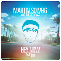 Martin Solveig & The Cataracs. Hey Now
