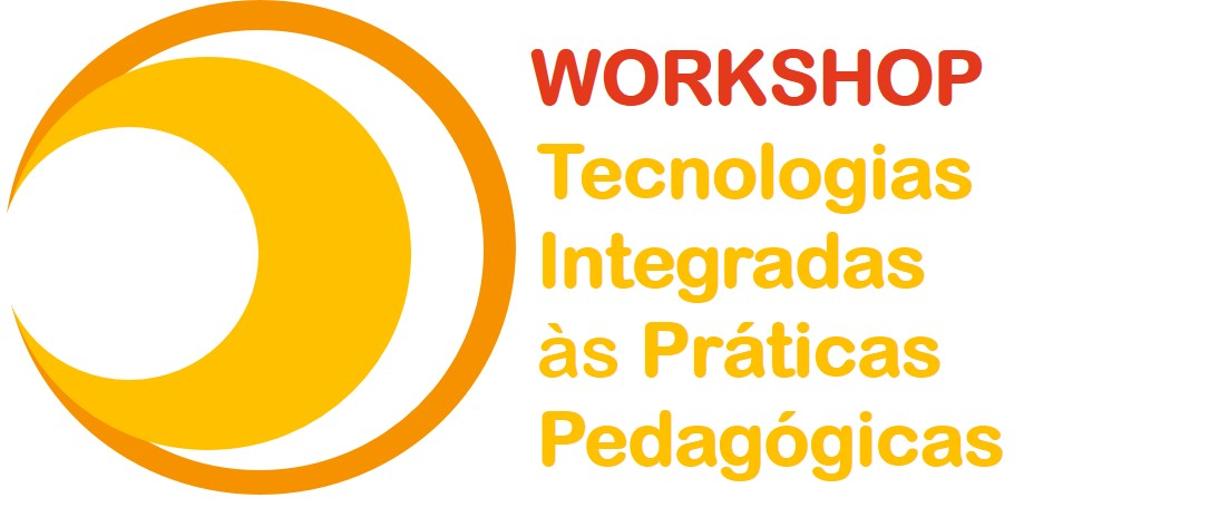 Workshop: Tecnologias integradas às práticas pedagógicas