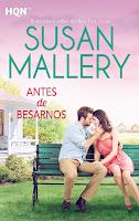 Susan Mallery - Antes de besarnos