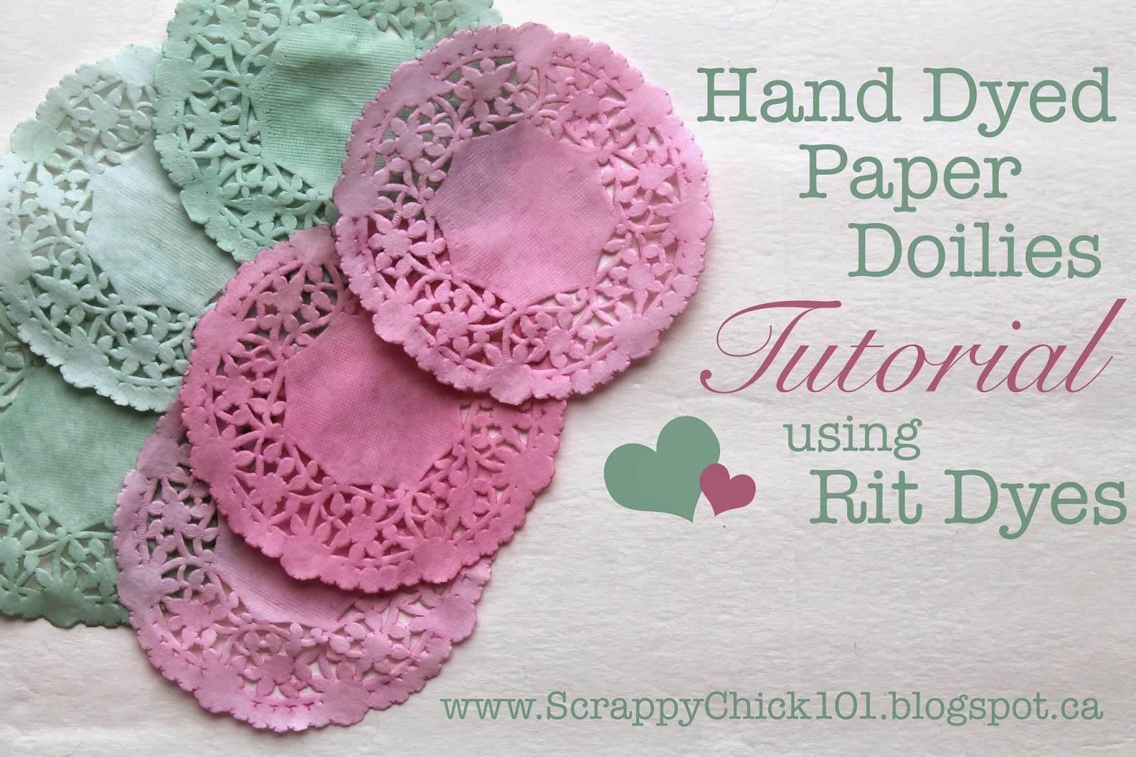 Scrappy Chick Designs Hand Dyed Paper Doilies Tutorial Doyleys