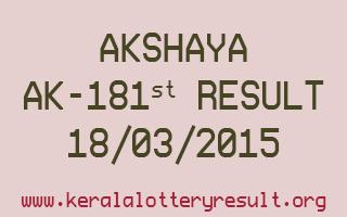 AKSHAYA AK 181 Lottery Result 18-3-2015