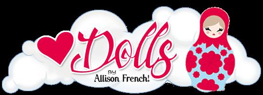 DOLLS - AF! - www.allisonfrench.com.br