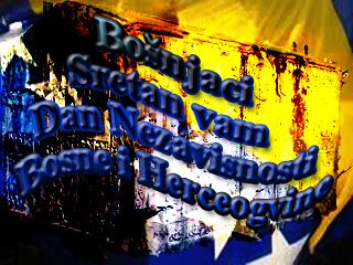 Bošnjaci sretan vam Dan nezavisnosti Bosne i Hercegovine