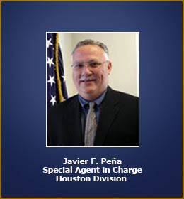 Javier Pena, Special Agent in Charge, Houston Division, DEA.