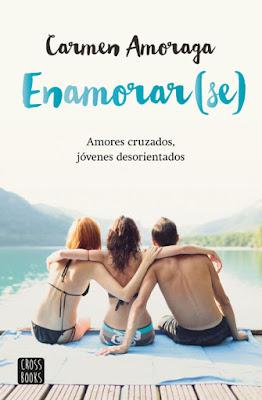 LIBRO - Enamorar(se)  Carmen Amoraga (Destino - 23 Febrero 2016)  NOVELA JUVENIL ROMANTICA  Edición papel & digital ebook kindle  A partir de 14 años   Comprar en Amazon España