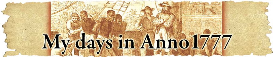 My days in ANNO1777