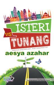 Sinopsis Belakang Novel Isteri VS Tunang,ISTERI VS TUNANG || AKAN DATANG FEBRUARI 2016,BARISAN PELAKON iSTERI vs tUNANG