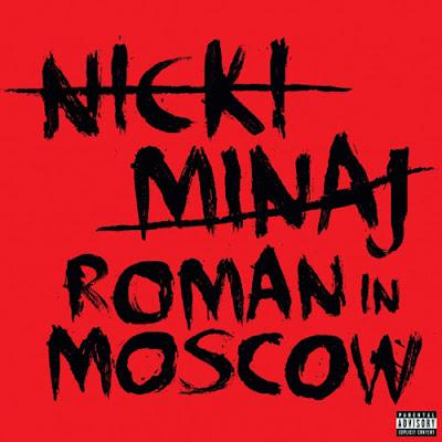 Photo Nicki Minaj - Roman In Moscow Picture & Image