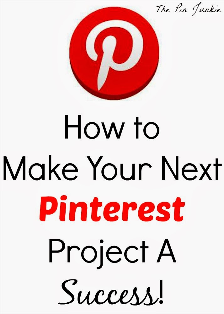 Make Your Next Pinterest Project A Success