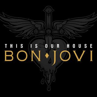Bon Jovi - This Is Our House Lyrics