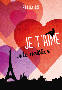 French Village Diaries France et Moi feature April Lily Heise Je T'Aime Me Neither