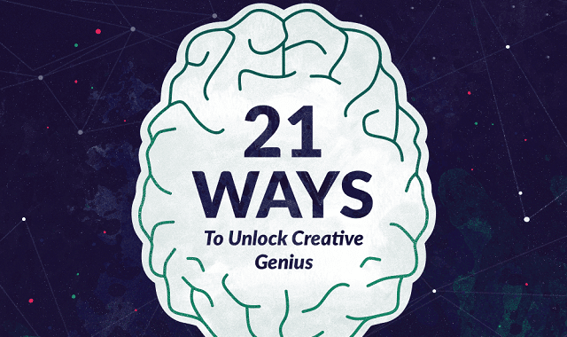 21 Ways to Unlock Creative Genius