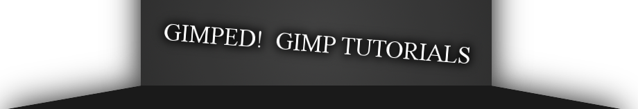 Gimped!  Gimp Tutorials