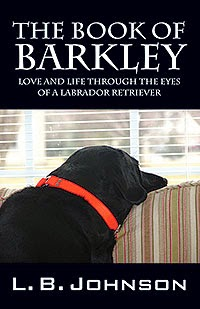 A DOG'S LIFE IS NOW A NOVEL  BRING A BIG OF BARKLEY BACK HOME