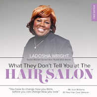 What They Don't Tell Yout at the Hair Salon