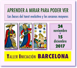 PLAZAS DISPONIBLES!!!!! ESTA SEMANA en BARCELONA Taller presencial de Tarot Evolutivo