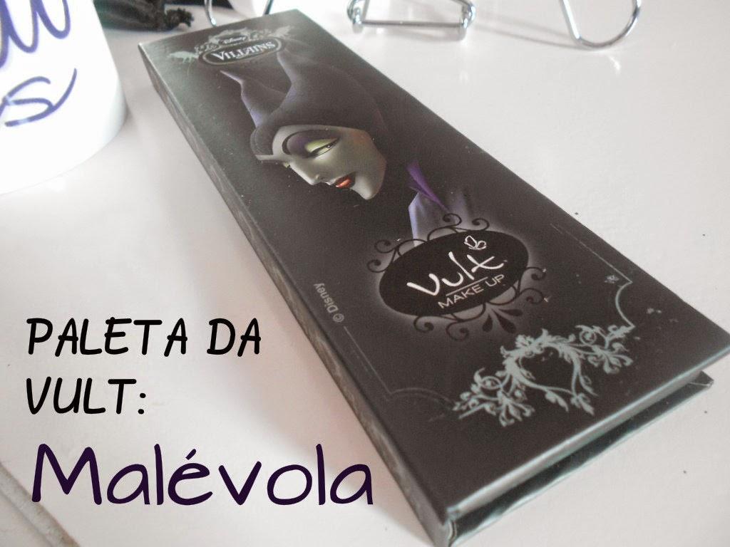 Review: Paleta Malévola coleção Villains Disney (vilãs da Disney) da Vult