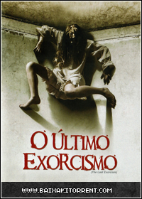 Capa Baixar Filme O Último Exorcismo DVD Rip   Dual Audio   AVI   Torrent Baixaki Download
