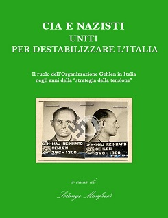 Cia e nazisti uniti per destabilizzare l'Italia