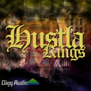 [dead] Digg Audio - Hustla Kingz [WAV/ACID/REX/AIFF] screenshot