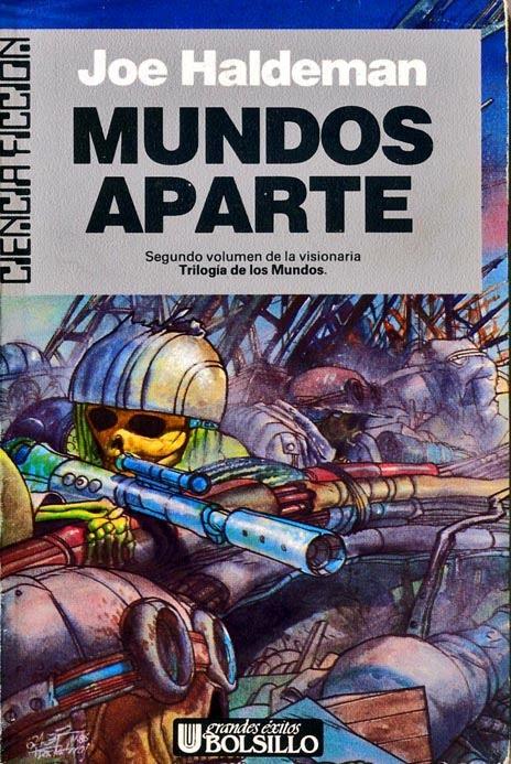 624c35 (Toni Garcés). Portadas. Mundos Aparte (Worlds Apart) - Joe Haldeman