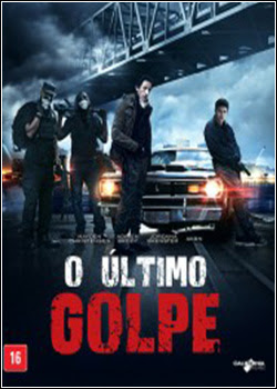 Download - O Último Golpe (2015)